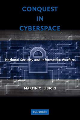 Conquest in Cyberspace By Libicki, Martin C.